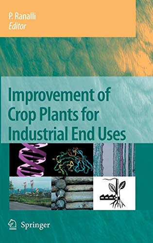9781402054853: Improvement of Crop Plants for Industrial End Uses