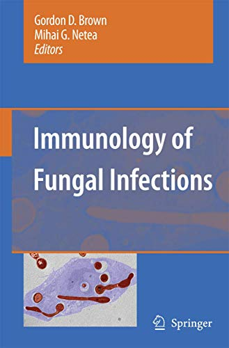 Immunology of Fungal Infections: Gordon D. Brown