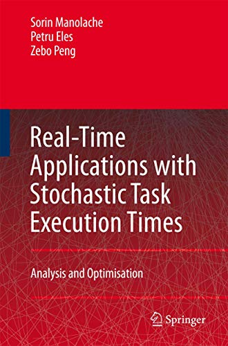 9781402055058: Real-Time Applications with Stochastic Task Execution Times: Analysis and Optimisation