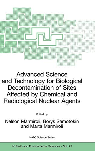 9781402055188: Advanced Science and Technology for Biological Decontamination of Sites Affected by Chemical and Radiological Nuclear Agents (Nato Science Series: IV:)