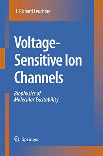 Voltage-Sensitive Ion Channels: H. Richard Leuchtag