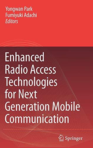 9781402055317: Enhanced Radio Access Technologies for Next Generation Mobile Communication