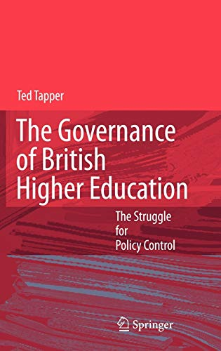 The Governance of British Higher Education: Ted Tapper