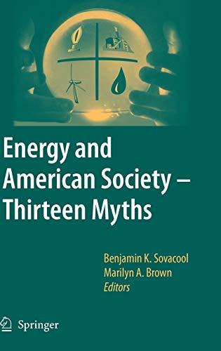 9781402055638: Energy and American Society – Thirteen Myths