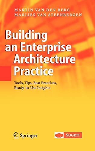 9781402056055: Building an Enterprise Architecture Practice: Tools, Tips, Best Practices, Ready-to-Use Insights (The Enterprise Series)