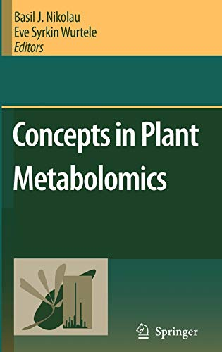 Concepts in Plant Metabolomics: Basil J. Nikolau