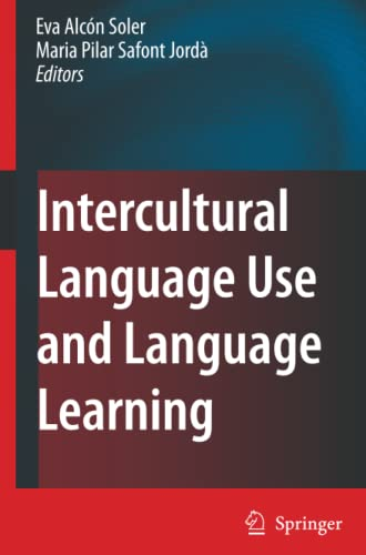 9781402056369: Intercultural Language Use and Language Learning