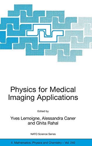 Physics for Medical Imaging Applications: Yves Lemoigne
