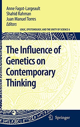 9781402056635: The Influence of Genetics on Contemporary Thinking (Logic, Epistemology, and the Unity of Science) (English and French Edition)