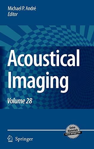 9781402057205: Acoustical Imaging: Volume 28