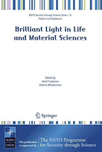 Brilliant Light in Life and Material Sciences (Hardback)