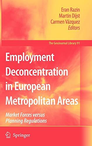 Employment Deconcentration in European Metropolitan Areas: Eran Razin