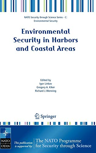 Environmental Security in Harbors and Coastal Areas: Management Using Comparative Risk Assessment ...