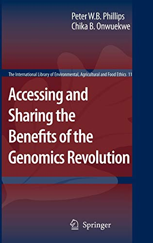 9781402058219: Accessing and Sharing the Benefits of the Genomics Revolution (The International Library of Environmental, Agricultural and Food Ethics)