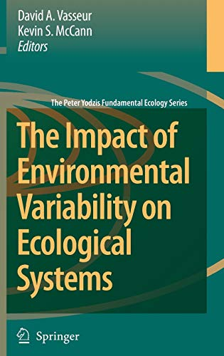 9781402058509: The Impact of Environmental Variability on Ecological Systems (The Peter Yodzis Fundamental Ecology Series)