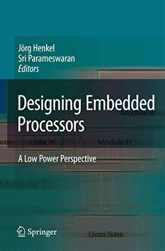 9781402058684: Designing Embedded Processors: A Low Power Perspective