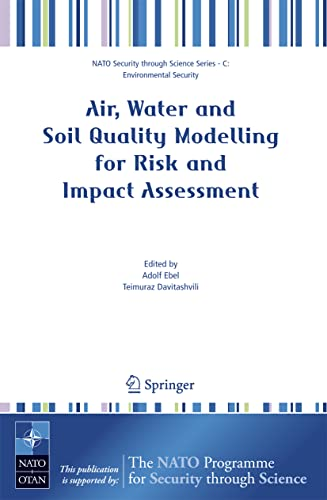 Air, Water and Soil Quality Modelling for Risk and Impact Assessment (Nato Security through Science...