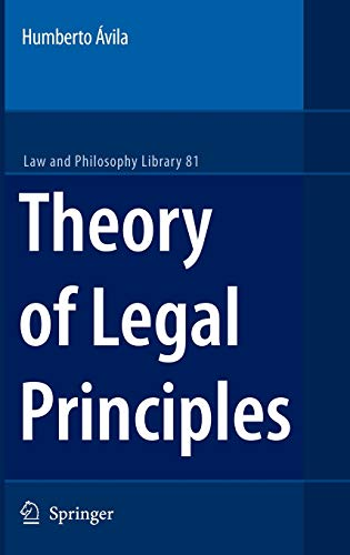 9781402058783: Theory of Legal Principles (Law and Philosophy Library)