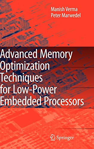 9781402058967: Advanced Memory Optimization Techniques for Low-Power Embedded Processors