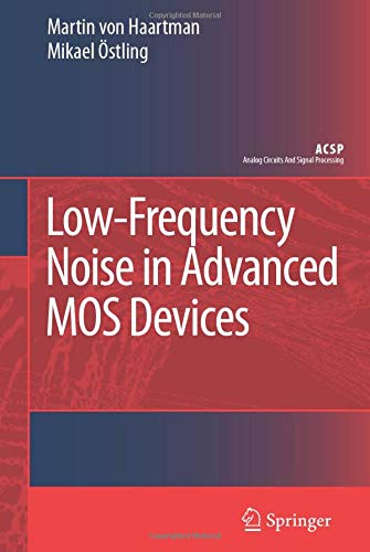 Low-Frequency Noise in Advanced MOS Devices: Martin von Haartman