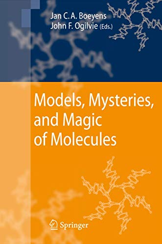 Models, Mysteries, and Magic of Molecules: Jan C. A. Boeyens