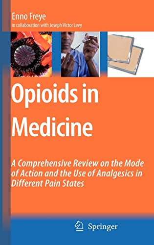 Opioids in Medicine: Enno Freye