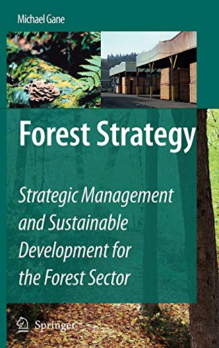 Forest Strategy: Michael Gane