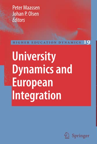 University Dynamics and European Integration