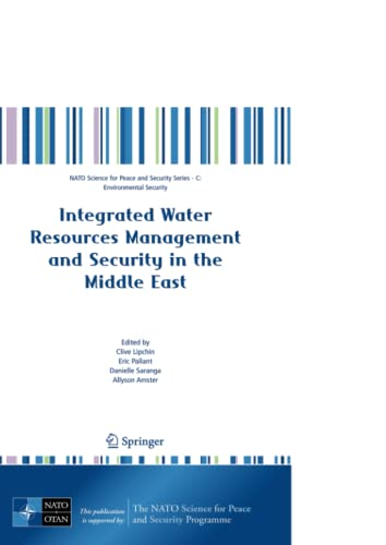 9781402059841: Integrated Water Resources Management and Security in the Middle East (NATO Science for Peace and Security Series C: Environmental Security)