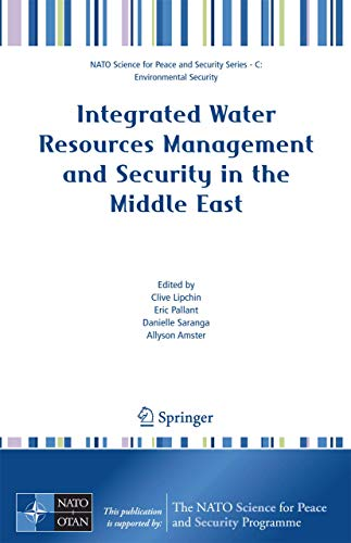 9781402059858: Integrated Water Resources Management and Security in the Middle East (NATO Science for Peace and Security Series C: Environmental Security)