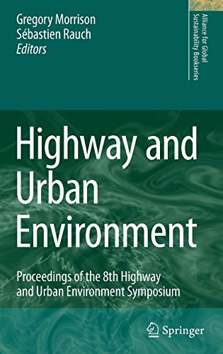 Highway and Urban Environment. Proceedings of the 8th Highway and Urban Environment Symposium: G.M....