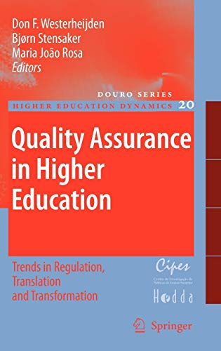 9781402060113: Quality Assurance in Higher Education: Trends in Regulation, Translation and Transformation (Higher Education Dynamics)