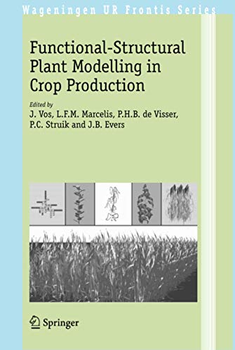 Functional-Structural Plant Modelling in Crop Production (Wageningen