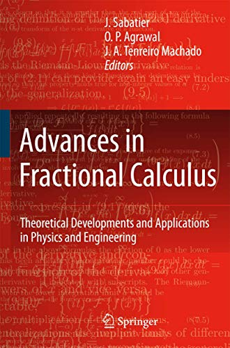 Advances in Fractional Calculus: Theoretical Developments and Applications in Physics and ...