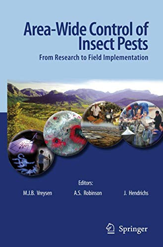 Area-wide Control of Insect Pests: From Research to Field Implementation (Hardback)