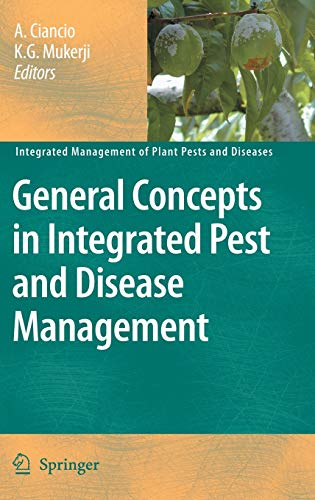General Concepts in Integrated Pest and Disease Management: A. Ciancio