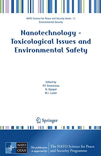 Nanotechnology - Toxicological Issues and Environmental Safety: P. P. Simeonova