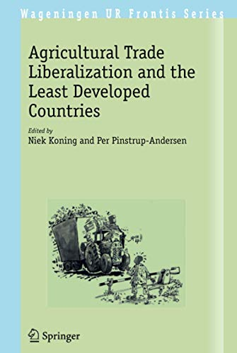 Agricultural Trade Liberalization and the Least Developed Countries (Hardback)