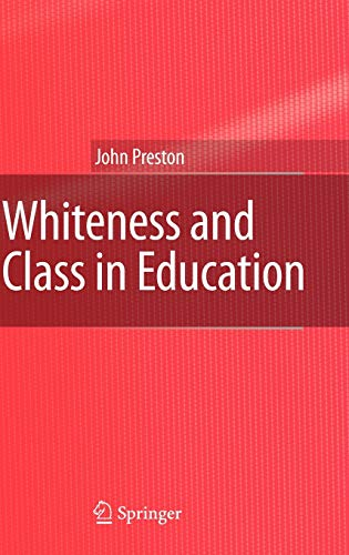 9781402061073: Whiteness and Class in Education
