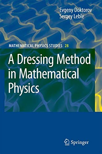 9781402061387: A Dressing Method in Mathematical Physics (Mathematical Physics Studies)