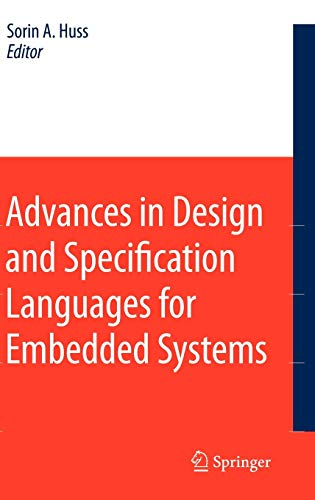 Advances in Design and Specification Languages for Embedded Systems: Sorin A. Huss
