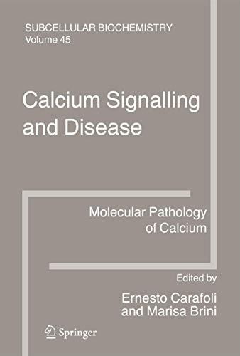 Calcium Signalling and Disease: Molecular Pathology of Calcium (Hardback)