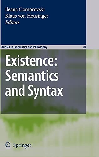 9781402061967: Existence: Semantics and Syntax (Studies in Linguistics and Philosophy)