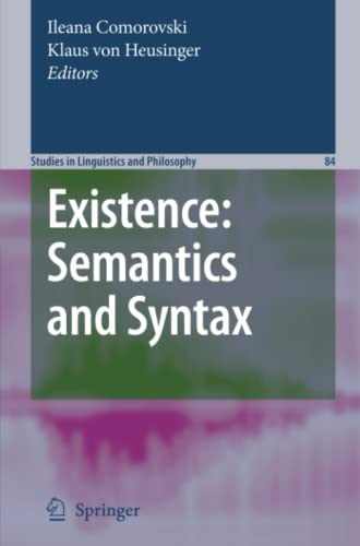 9781402061981: Existence: Semantics and Syntax (Studies in Linguistics and Philosophy)
