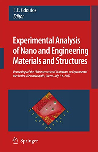 Experimental Analysis of Nano and Engineering Materials and Structures: E. E. Gdoutos