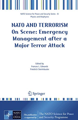 9781402062759: NATO And Terrorism: On Scene: New Challenges for First Responders and Civil Protection (NATO Science for Peace and Security Series B: Physics and Biophysics)