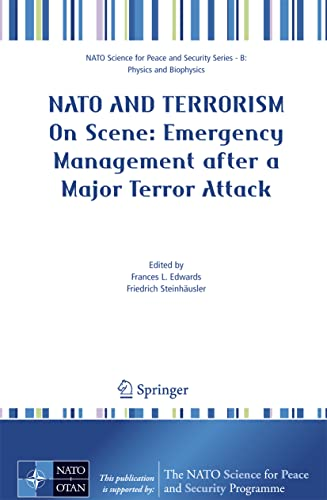 9781402062766: NATO And Terrorism: On Scene: New Challenges for First Responders and Civil Protection (NATO Science for Peace and Security Series B: Physics and Biophysics)