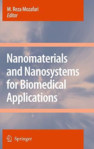 Nanomaterials and Nanosystems for Biomedical Applications: M. Reza Mozafari