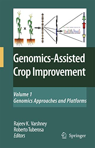 9781402062940: Genomics-Assisted Crop Improvement: Vol 1: Genomics Approaches and Platforms