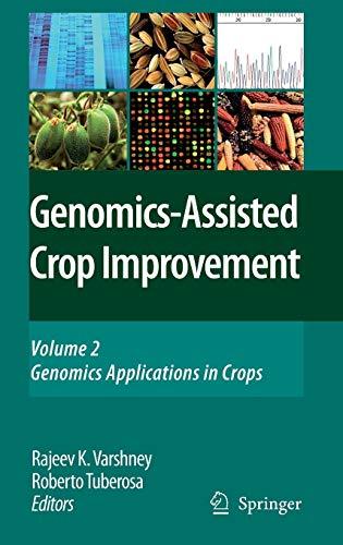 Genomics-assisted Crop Improvement: Genomics Applications in Crops Volume 2 (Hardback)